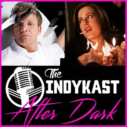 IndyKast S5:E 228 - After Dark [Zac & Luna Edition]
