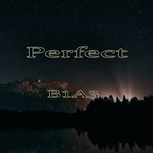 B1A3 Perfect (Original Mix) Free Download