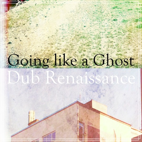 Dub Renaissance EP