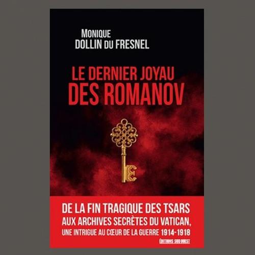"""Monique Dollin du Fresnel, """"Le dernier joyau des Romanov"""", Ed. Sud Ouest"""