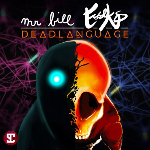 Mr. Bill & Esseks - DeadLanguage