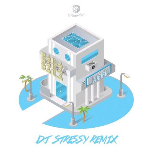 Ozuna - Baila Baila Baila (DJ Stressy Remix)   Free download