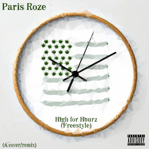 High For Hourz (Remix/Cover)