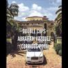 Double Cupps - Abraham Vazquez (Corridos 2018)