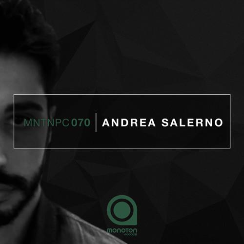 MNTNPC070 - MONOTON:audio pres. Andrea Salerno