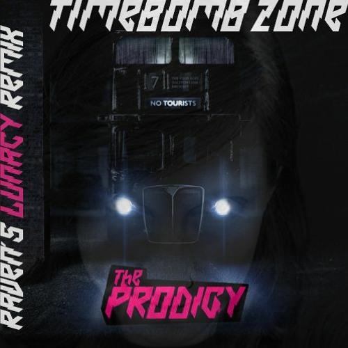 The Prodigy - Timebomb Zone (RAVEN`s Lunacy Remix)