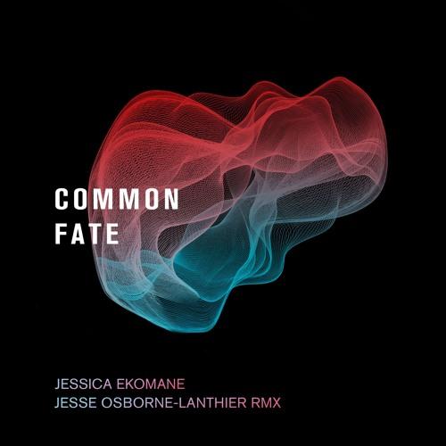 Jessica Ekomane - Common Fate