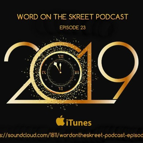 WordOnTheSkreet Podcast - Episode 23 by WordOnTheSkreet
