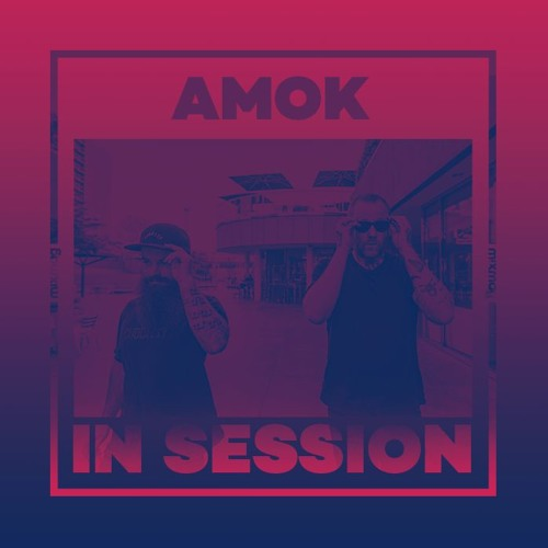 In Session: AMOK
