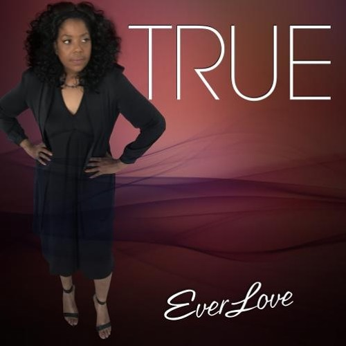 EverLove : True