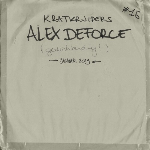 Kratkruipers #15 - Alex Deforce