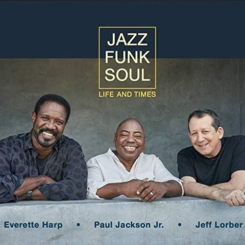 Jazz Funk Soul : Life And Times