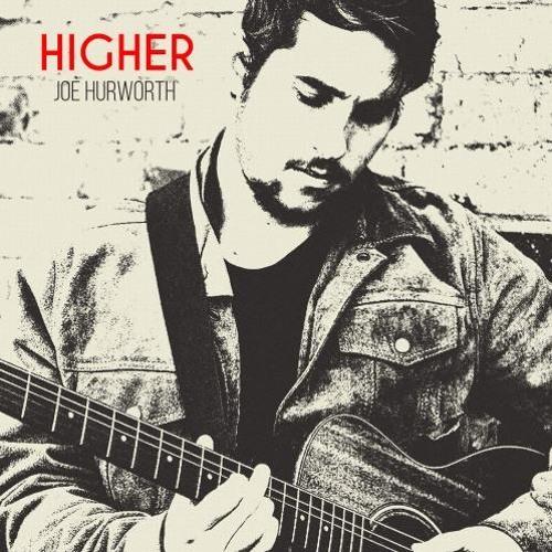 Joe Hurworth : Higher