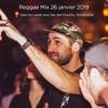 Reggae Mix - gèle ton week-end 26 janvier 2019