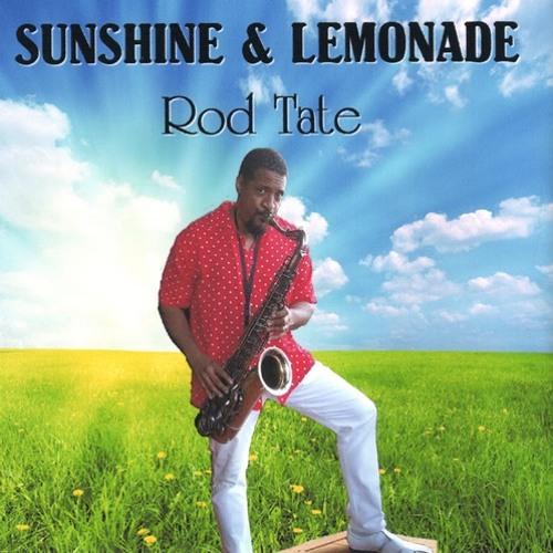 Rod Tate : Sunshine & Lemonade