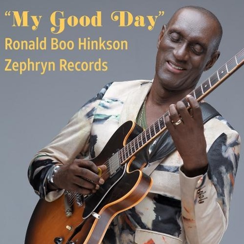 Ronald Boo Hinkson : My Good Day