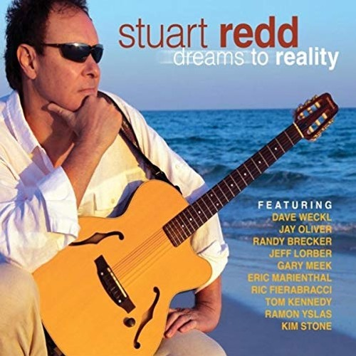 Stuart Redd : Dreams To Reality