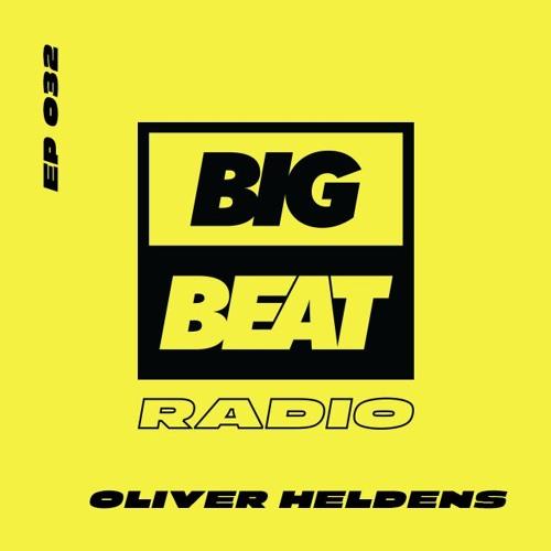 Big Beat Radio:  EP #32 - Oliver Heldens (Studio 54 Mix)