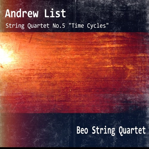 "String Quartet No. 5 ""Time Cycles"" - ii. Frantic"