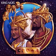 King MAS - Definition Of A King & Randy Valentine, Jahdan Blakkamoor, Hymphatic Thabs Kabaka Pyramid