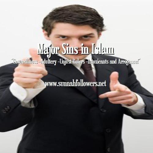 Major Sins in Islam - Adultery - Cowardliness - Intoxicants