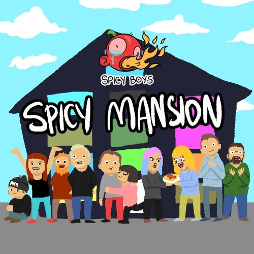 Spicy Mansion Theme Song