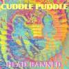 Cuddle Puddle (Single)