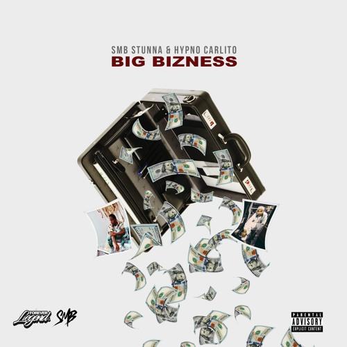 Big Bizness FT Hypno Carlito (Produced By C-Sick)