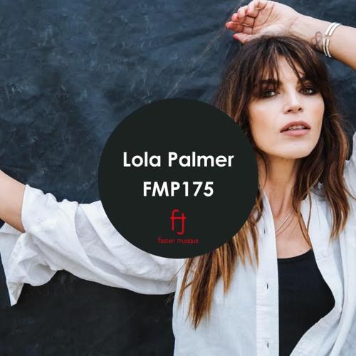Fasten Musique Podcast 175 | Lola Palmer