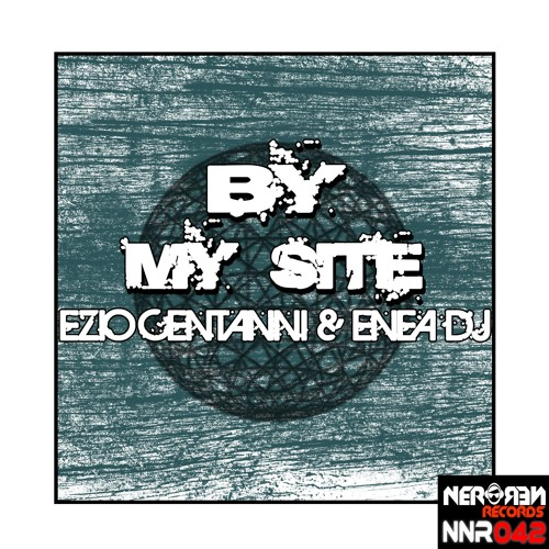 Ezio Centanni Dj & Enea Dj - By My Side