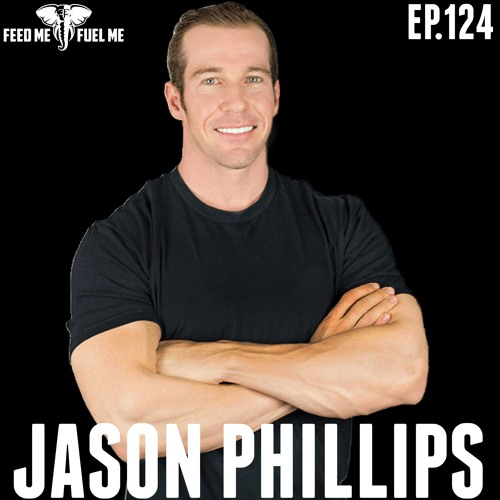 EP.124   Jason Phillips - The World Has Too Many Gurus: It Only Works If You Work