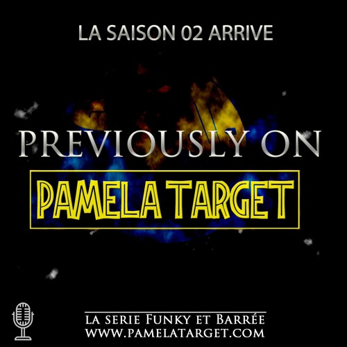 PTS02 Hors Serie  PREVIOUSLY sur Pamela Target