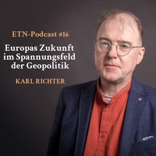 """ETN-Podcast #16 """"Europas Zukunft im Spannungsfeld der Geopolitik"""""""