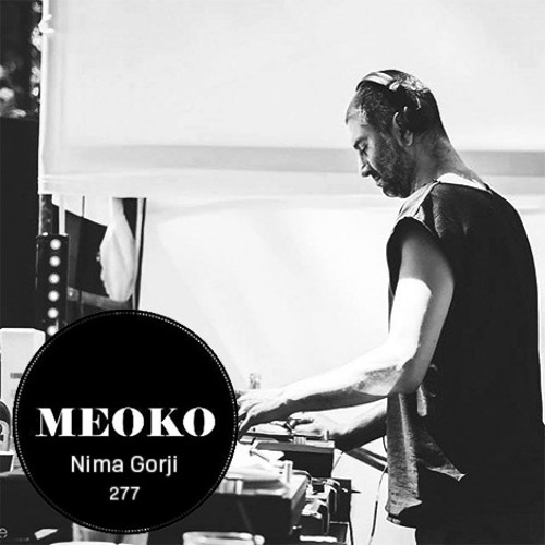 Nima Gorji - Meoko Exclusive Podcast #277 x Decay Records