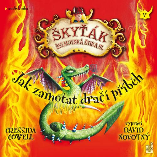 Cressida Cowell - Jak zamotat dračí příběh / čte David Novotný - demo - OneHotBook