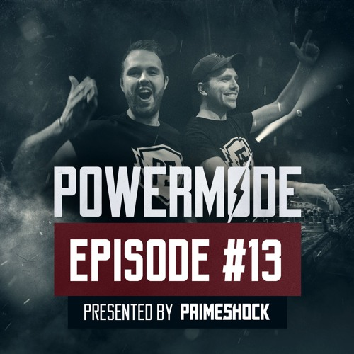#PWM13 | Powermode - Presented by Primeshock