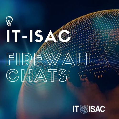 FireWall Chats: Episode 2 - Paul Kurtz, Co-founder and CEO of TruSTAR Technology