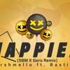 Happier (SBM X Geru Remix) - Marshmello X Bastille