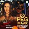 Do Peg Maar Or Bol Jaa | ONE NIGHT STAND | Sunny Leone | Neha Kakkar | S@JEEL JUTT