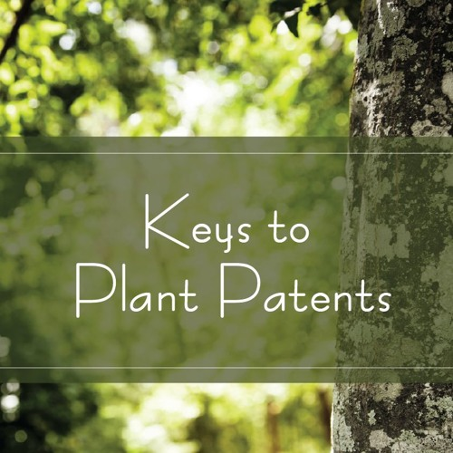 Keys to Plant Patents