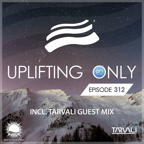 Uplifting Only 312 (incl. Tarvali Guestmix) (Jan 31, 2019)