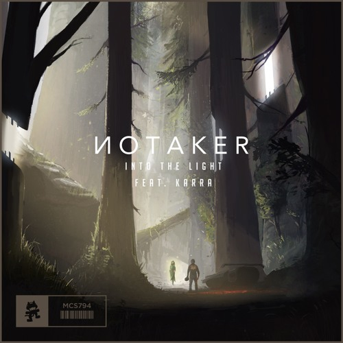 Notaker - Into the Light (feat. Karra)
