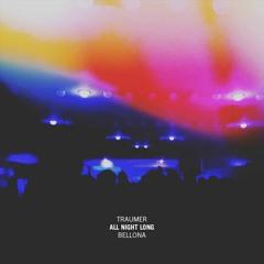 Traumer All Night Long - Bellona - Lyon FR
