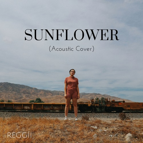 Sunflower (Acoustic Cover)
