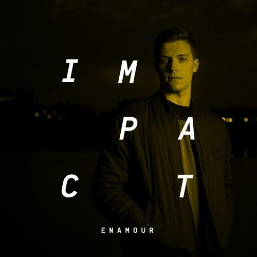 Impact: Enamour