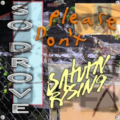 Please Don't (feat. Saturn Rising)