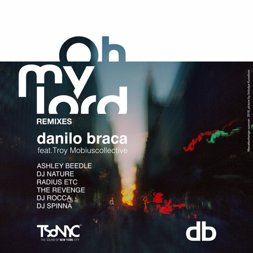 Oh My Lord (DJ Spinna Journey Mix) - danyb aka Danilo Braca
