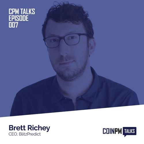 CoinPM Talks - Brett Richey