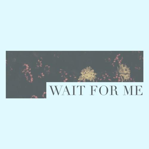 Wait For Me - Danny Randell [Official Audio]