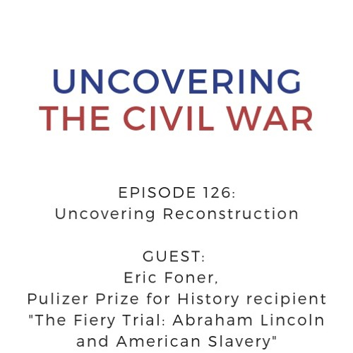 Episode 126: Uncovering Reconstruction